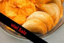 Chips - zu viel Salz
