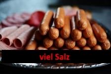Wurst - hoher Salz-Gehalt